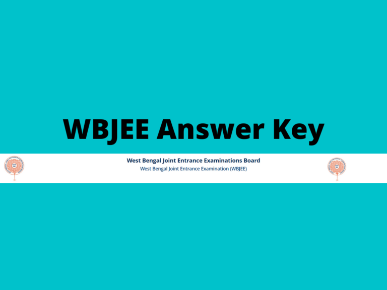 WBJEE Answer Key 2021 Released Officially: Log in to View & Challenge