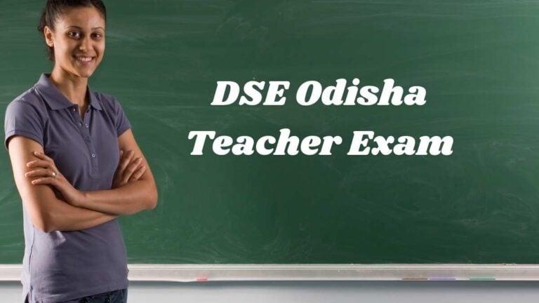 DSE Odisha Teacher Admit Card