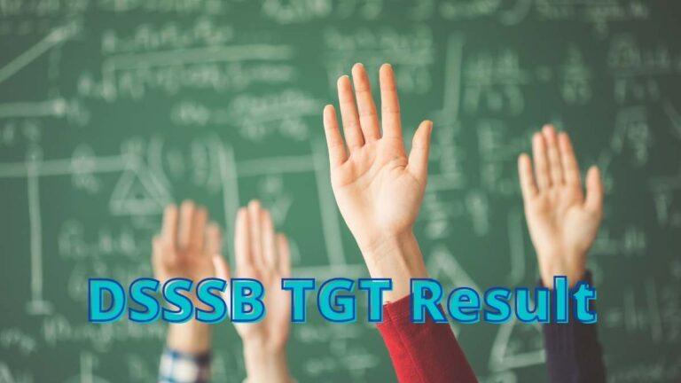 DSSSB TGT Result date