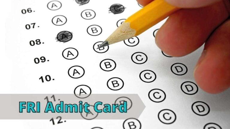 FRI Admit Card