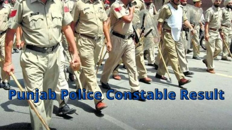Punjab Police Result 2021 Check PP Constable Merit List & Expected Cut Off Scores