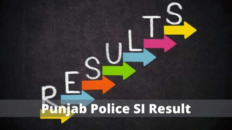 Punjab Police SI Result date