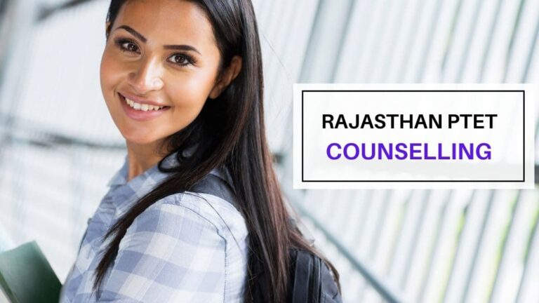 rajasthan ptet counselling 2021 procedure