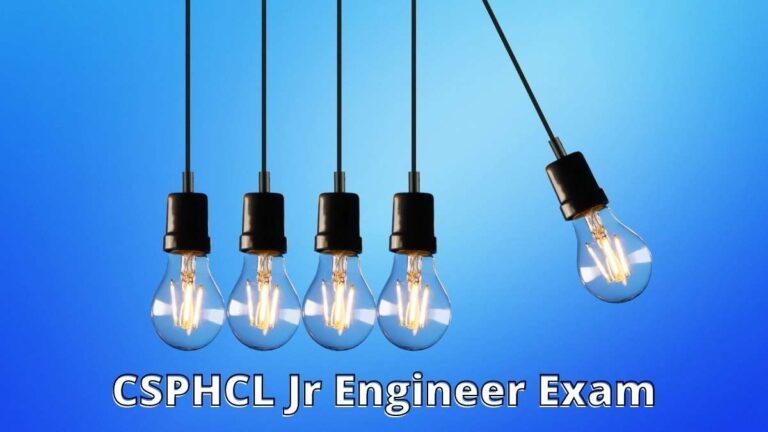 CSPHCL Jr Engineer Admit Card